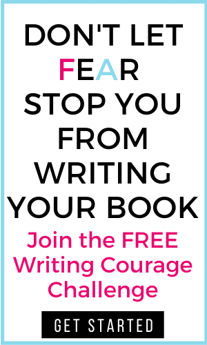 image of text don't let fear stop you from writing your book join the free writing courage challenge get started