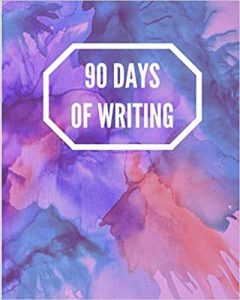 image of book cover with text 90 days of writing