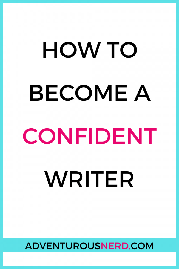 image of text box how to become a confident writer
