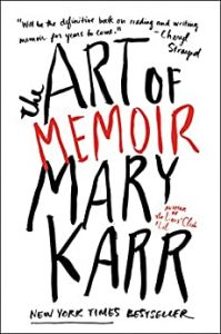 image of book cover the art of memoir mary karr
