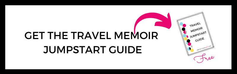 image of text box get the travel memoir jumpstart guide