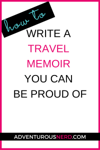 image of text box how to write a travel memoir you can be proud of