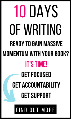 image of text box 10 days of writing. ready to gain massive momentum with your book? get focused. get accountability. get support
